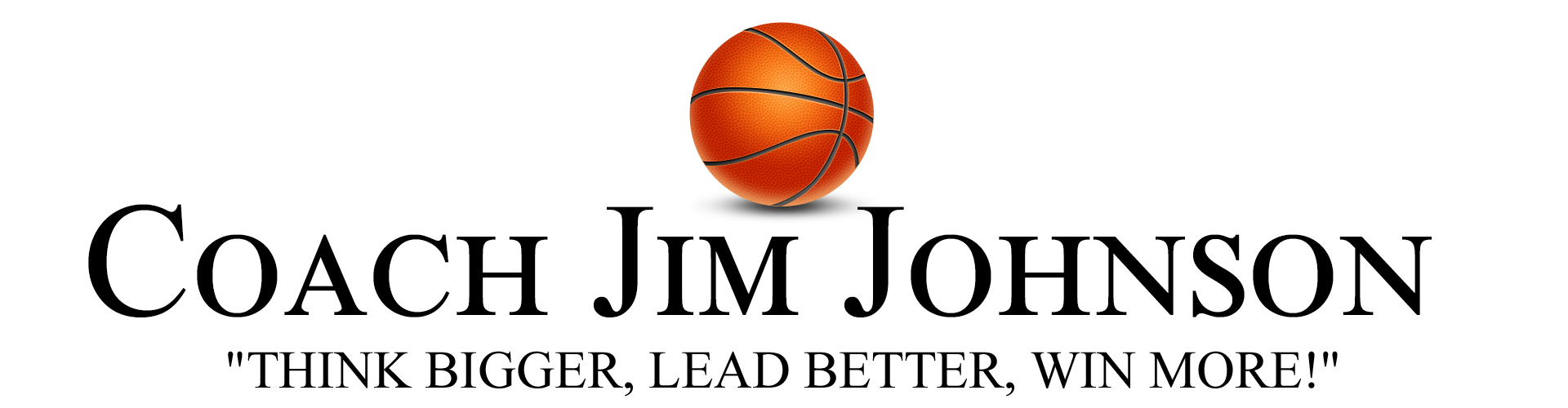 Motivational Speaker, Coach, and Trainer, Coach Jim Johnson